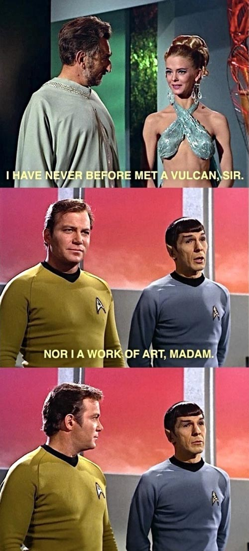 Spock was a smooth operator.