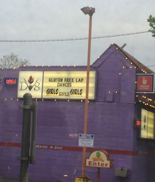 Gluten free lap dances and parking in back.. my kinda club.