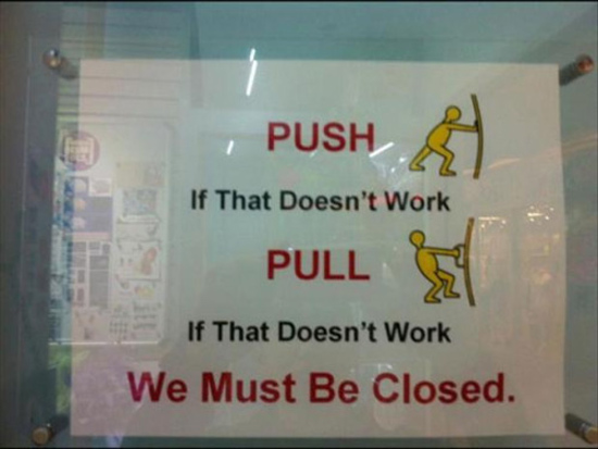 Push, Pull, we're closed