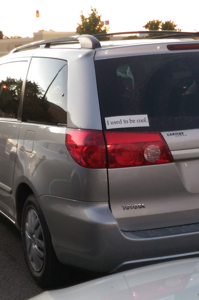 This sticker on a minivan. Perfect.
