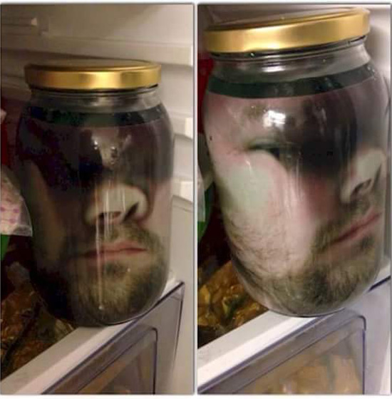 Great Halloween prank! Press your face up against some glass. Take a picture. Print it. Laminate it. Place it in a large jar. Put the jar in the fridge!