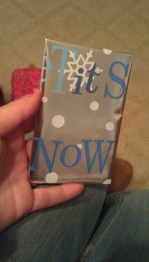 "Maybe using ""let it snow"" wrapping paper wasn't a good idea"