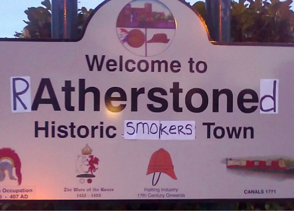 Some stoner kids in a town by me did this to the town's welcome sign