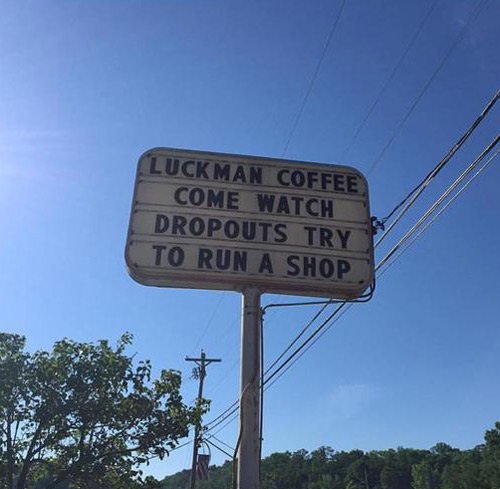 My local coffee shop's sign last week