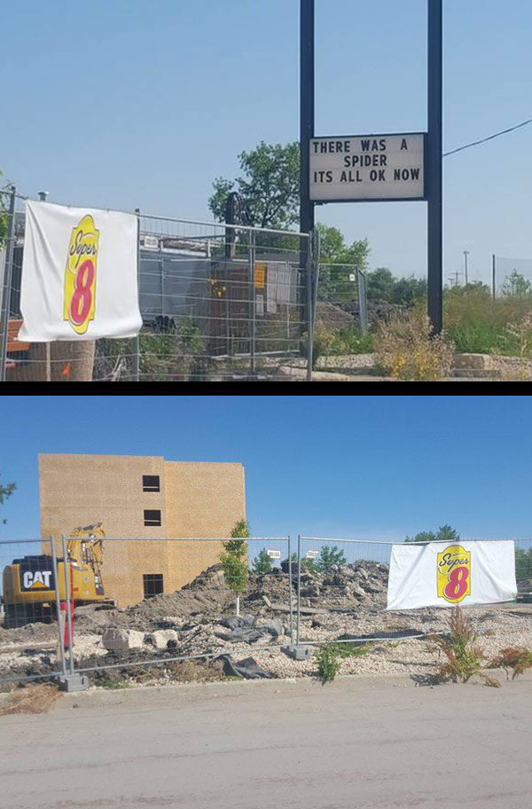 My local Super 8 is being rebuilt. I didn't know why until I saw the sign