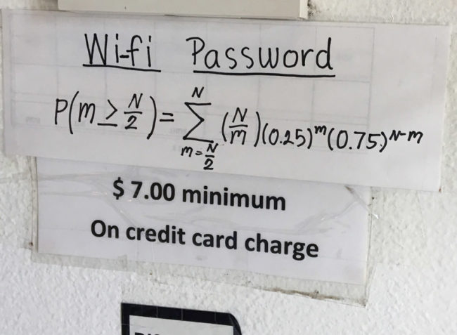 This is the Wifi password at a local Thai restaurant. I'm determined to join their network...