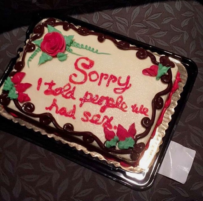 Hooked up with a friend who told a bunch of people. She felt bad for telling everyone, so she got me this cake