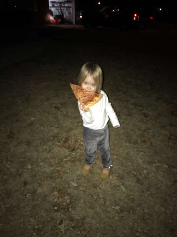 My 1 year old stole the last piece of pizza, ran into the front yard with it, and downed it like a savage