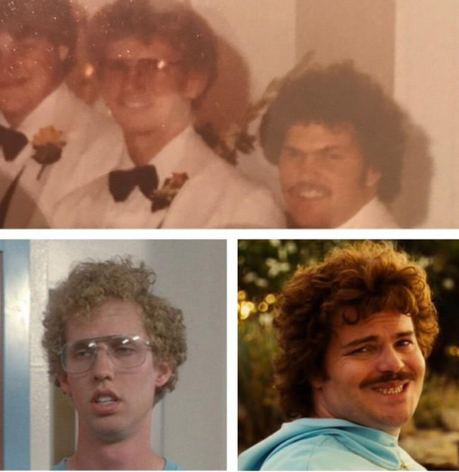 Going through my gf's parents' wedding album, I discovered that a couple of her dad's groomsmen were Napoleon Dynamite and Nacho Libre