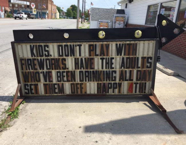My hometown gas station giving advice to kids for the 4th