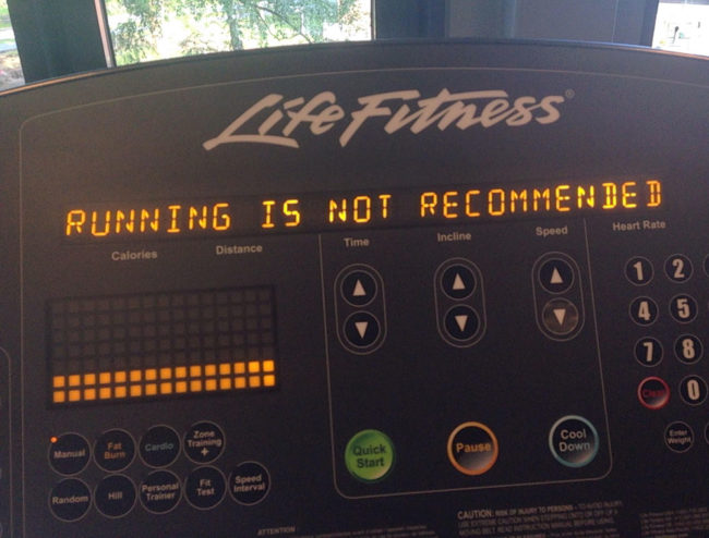 This treadmill was giving me some good advice while working out today