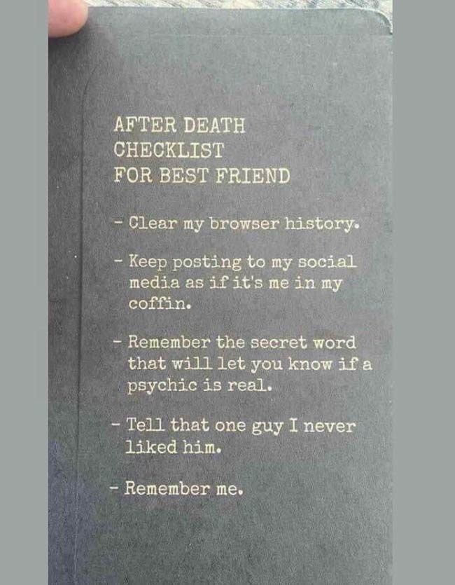 This guy has a full after death instruction sheet for his best friend
