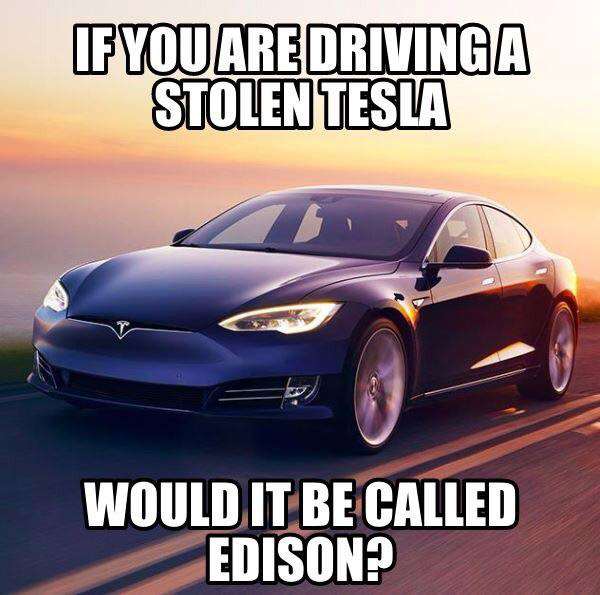 What do you call a stolen Tesla?