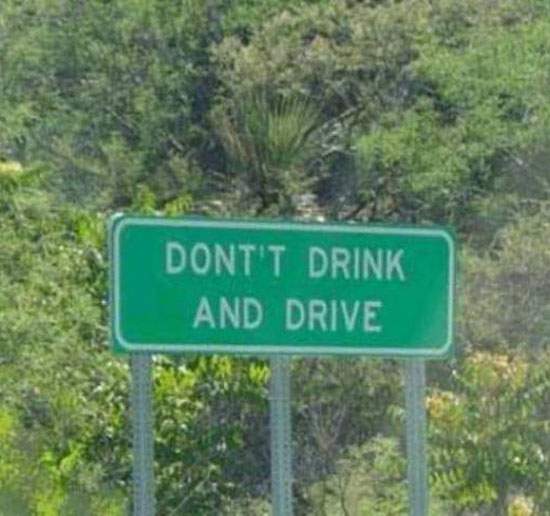 Don't drink and make signs