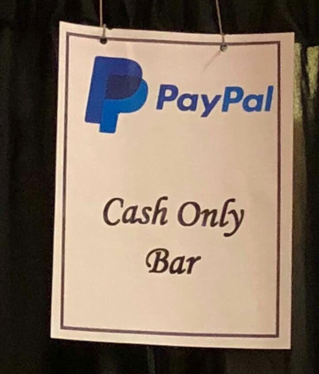 The irony of the bar at a PayPal business event