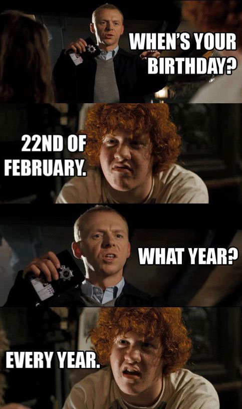 Happy birthday kid from Hot Fuzz