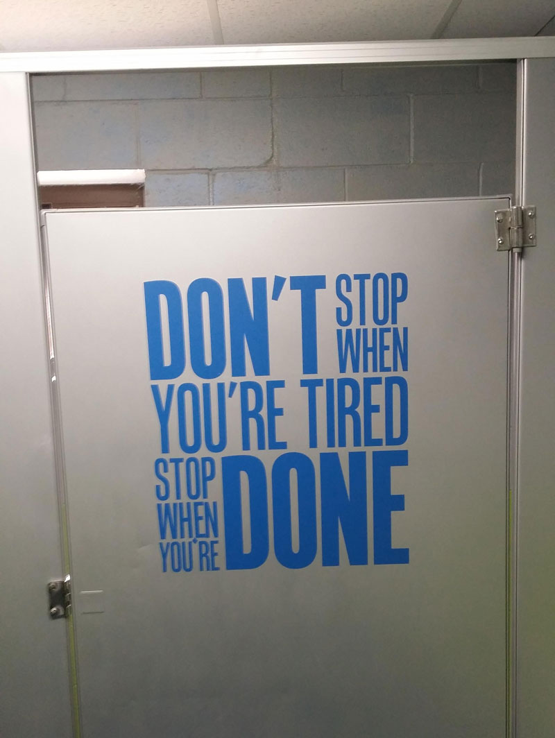 Motivational Bathroom Stall Door - Bathroom stall door stop