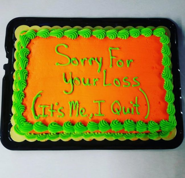 I brought in a cake for my last day with my team