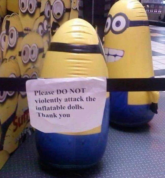 Please limit yourself to mild slapping of the inflatable Minions