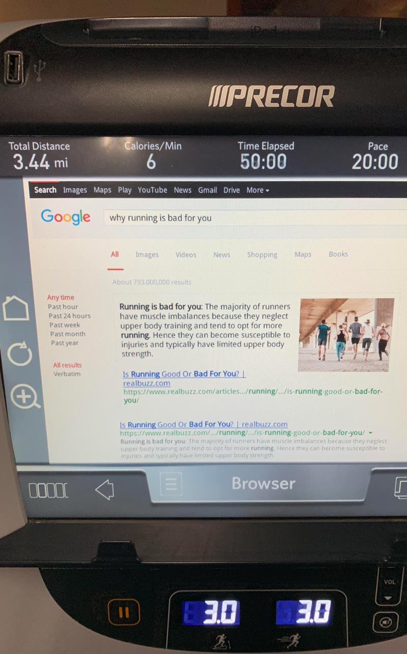 Managed to get Google up while running on a treadmill today, had to leave this search for the next user