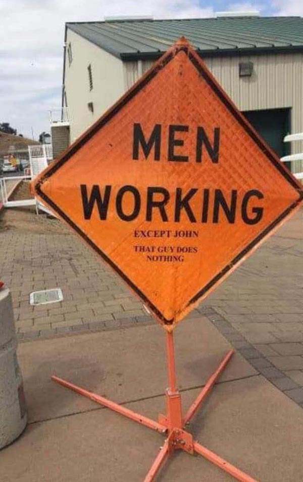 Construction sign calling out John