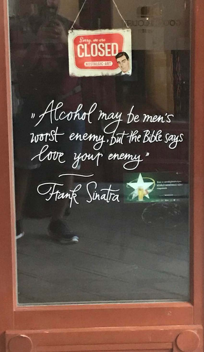 Found this quote on a pub door