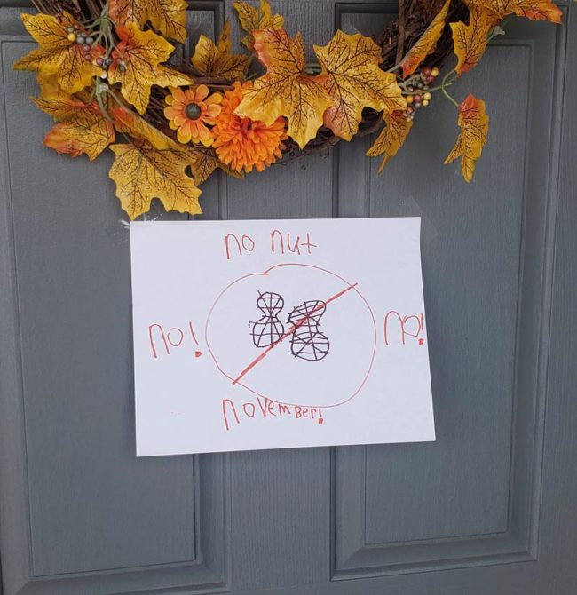 My 9 year old son put this on our front door for the world to see. He thought it was for nut allergy awareness. Don't have the heart to tell him