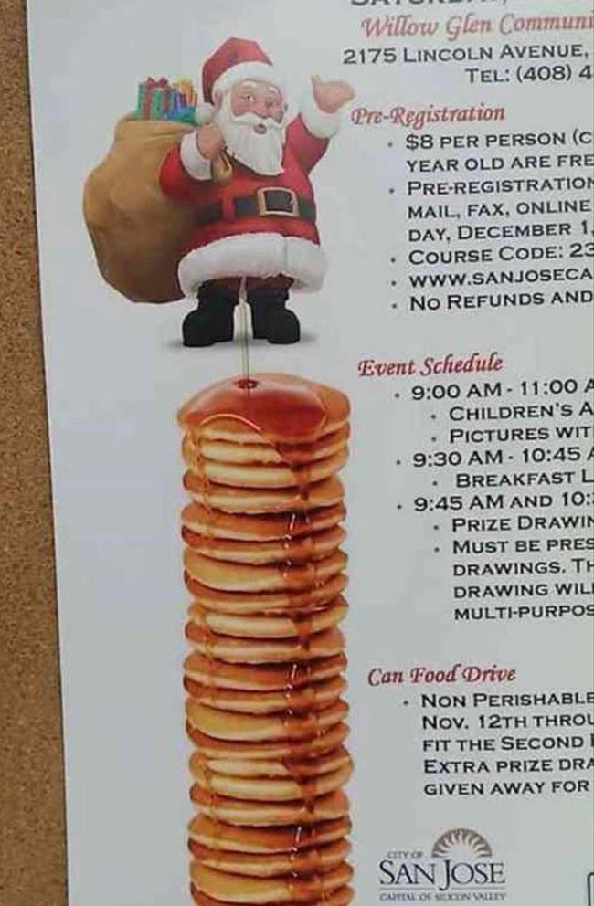 """Why is Santa peeing on the pancakes"" - My 4 year old"